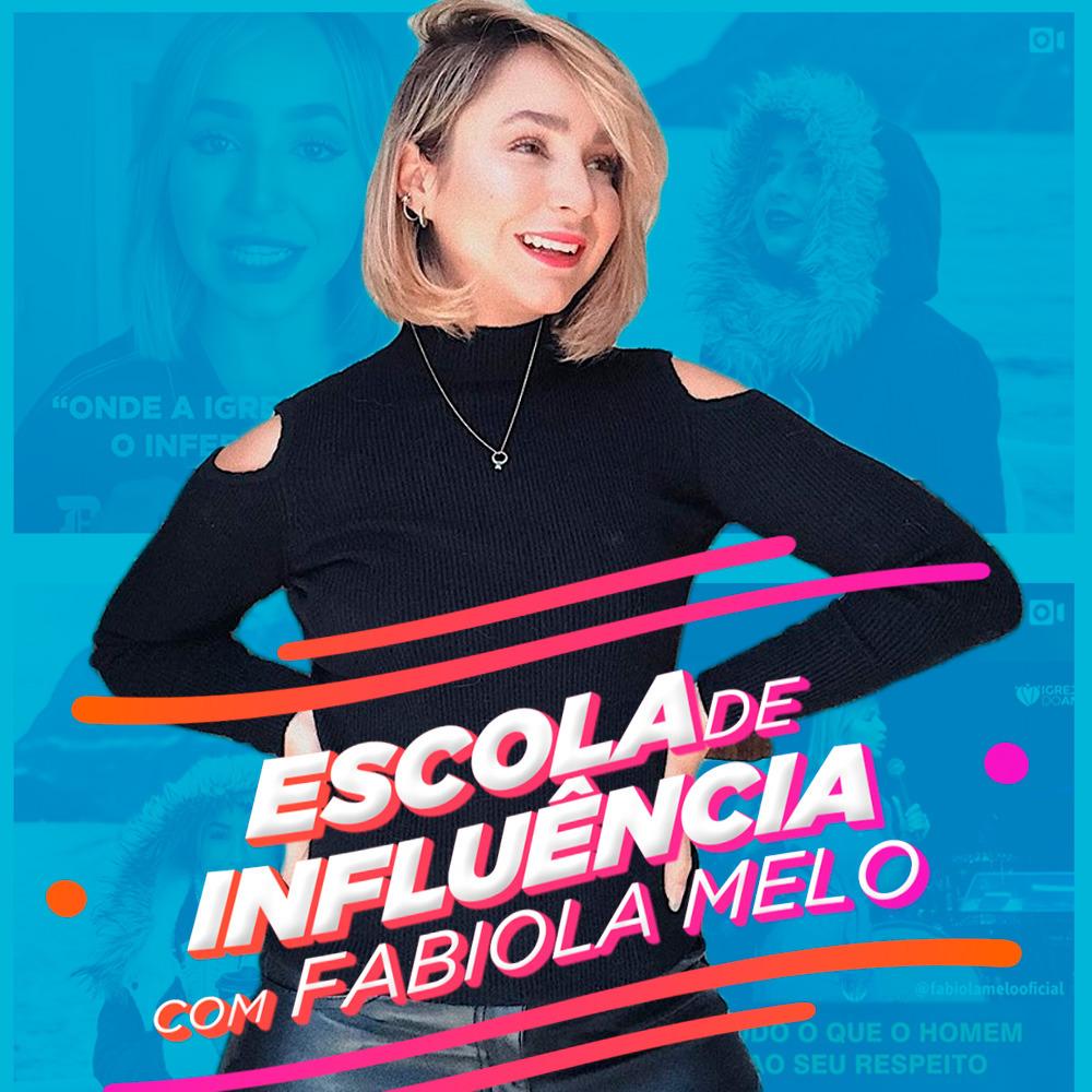 Resultado de imagem para Escola de Influência com Fabiola Melo