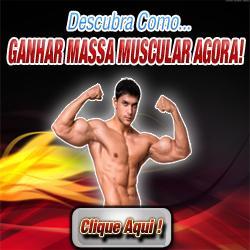 Massa Muscular Agora!