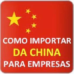Como Importar da China Para Empresas
