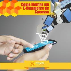 Como Montar E-commerce de Sucesso