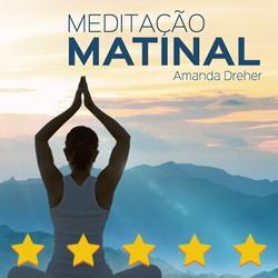 Meditação Matinal - Feliz Com Você